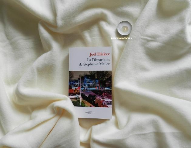 La Disparition de Stephanie Mailer – JoëlDicker